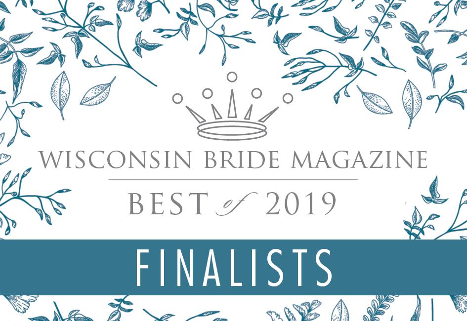 Wisconsin Bride's Best of 2019 - The Finalists