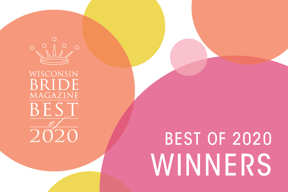 Wisconsin Bride Best Of 2020 Winners