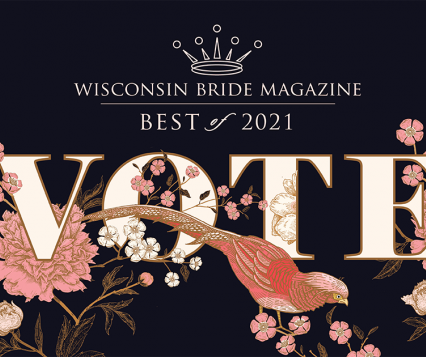 Vote Now for Wisconsin Bride's Best of 2021!